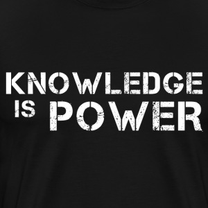 Knowledge Is Power T-Shirts - Men's Premium T-Shirt