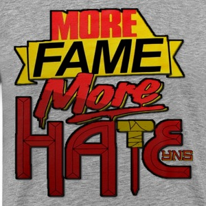 MORE FAME T-Shirts - Men's Premium T-Shirt