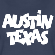 Design ~ Austin Texas Plus Size Women's T-Shirt