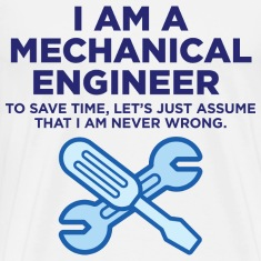 I Am A Mechanical Engineer 3 (dd)++ T-shirts (manches courtes)