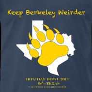 Design ~ Keep Berkeley Weirder - Men's