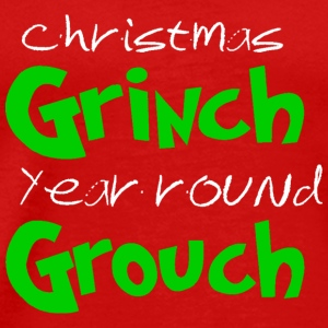Chistmas Grinch Year round Grouch - Men's Premium T-Shirt