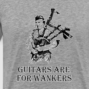 Guitars are for Wankers! T-Shirts - Men's Premium T-Shirt