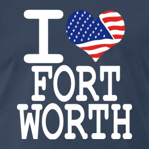 i love fort worth - white T-Shirts - Men's Premium T-Shirt