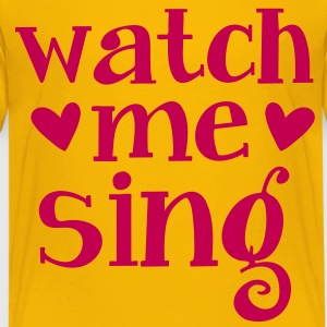 WATCH ME SING Kids' Shirts - Kids' Premium T-Shirt