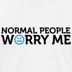 Normal People Worry Me 2 (dd)++ T-Shirts - Men's Premium T-Shirt