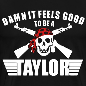 Damn It Feels Good To Be A Taylor T-Shirts - stayflyclothing.com  - Men's Premium T-Shirt