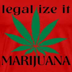 legalize it marijuana T-Shirts