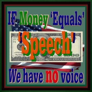 If Money 'Equals' Speech, WE have no voice - Men's T-Shirt