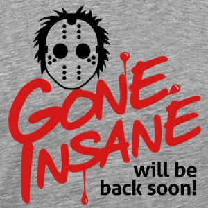 Gone Insane 3 (2c)++ T-Shirts - Men's Premium T-Shirt