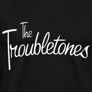 Troubletones - Men's Premium T-Shirt