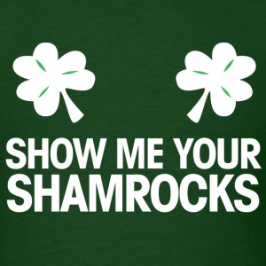 shoe me your shamrocks T-Shirts - Men's T-Shirt