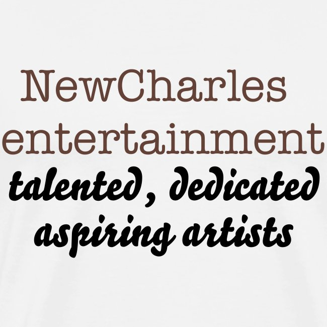 NewCharles Entertainment talented, dedicated, aspiring artists