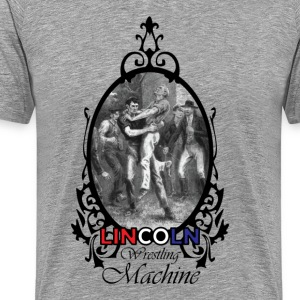Abraham Lincoln Wrestling Machine Dark - Men's Premium T-Shirt
