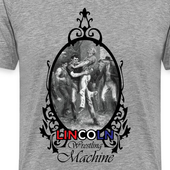 Abraham Lincoln Wrestling Machine