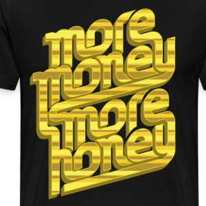 More Money, More Honey Tee - Men's Premium T-Shirt