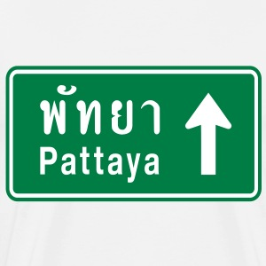Pattaya, Thailand / Highway Road Traffic Sign - Men's Premium T-Shirt