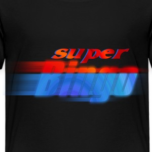 Super Bingo Toddler Shirts - Toddler Premium T-Shirt