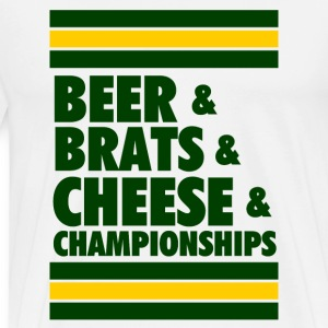 Beer & Brats & Cheese & Championships T-Shirts - Men's Premium T-Shirt