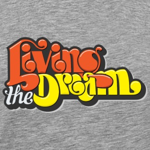 Living the Dream T-shirt - Men's Premium T-Shirt