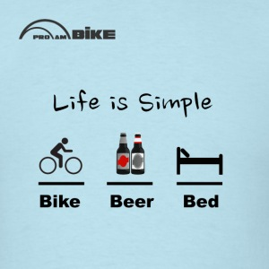 Cycling T Shirt - Life is Simple - Bike - Beer - Bed - Men's T-Shirt
