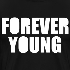 Forever Young T-Shirts - stayflyclothing.com