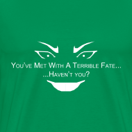 Design ~ Terrible Fate Men's 3XL 4XL T-Shirt