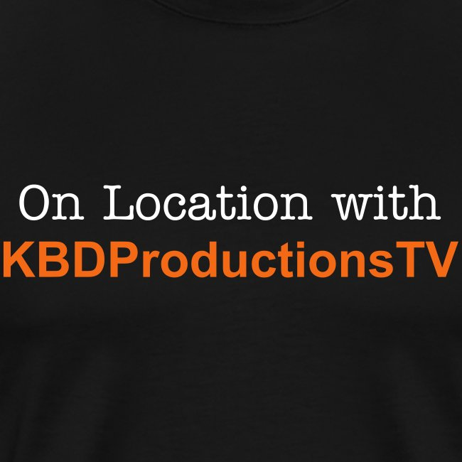 On Location with KBDProductionsTV