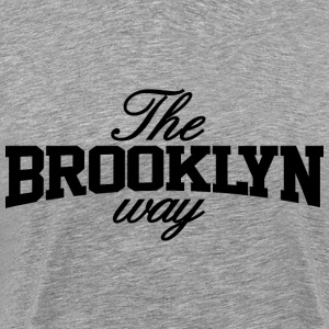 The Brooklyn Way - Men's Premium T-Shirt
