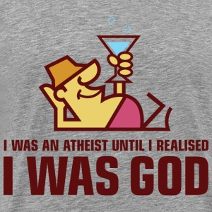 I Was An Atheist 2 (dd)++ T-Shirts - Men's Premium T-Shirt