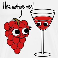"""I like mature men"" Grape / Wine Vector Design T-Shirts"