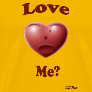 Love Me? - cheaper! - Men's Premium T-Shirt