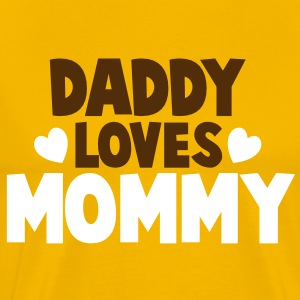 DADDY LOVES MOMMY parent shirt T-Shirts - Men's Premium T-Shirt