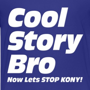 Cool Story Bro Now Lets Stop Kony Kids' Shirts - Kids' Premium T-Shirt