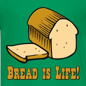 Bread is Life Kids' Shirts - Kids' Premium T-Shirt