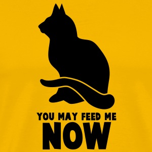 RUDE CAT saying  YOU MAY FEED ME NOW! T-Shirts - Men's Premium T-Shirt