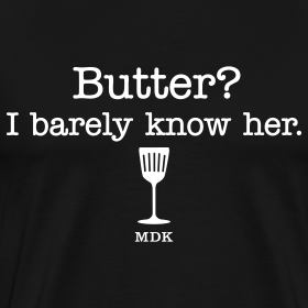 Design ~ Butter? I barely know her.