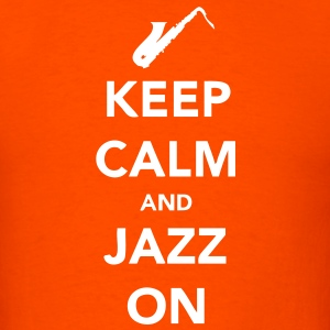 Keep Calm and Jazz On - Sax T-Shirts - Men's T-Shirt
