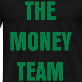 Design ~ ''The Money Team'' T-Shirt