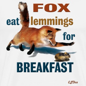FOX Eat Lemmings For Breakfast - Men's Premium T-Shirt