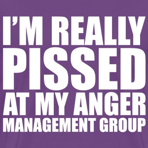 I'm really pissed at my anger management group - Men's Premium T-Shirt