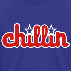 Chillin T-Shirts - stayflyclothing.com - Men's Premium T-Shirt