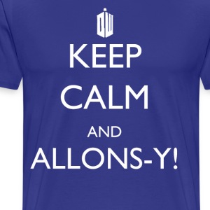 Keep Calm and Allons-y in Tardis Blue! - Men's Premium T-Shirt