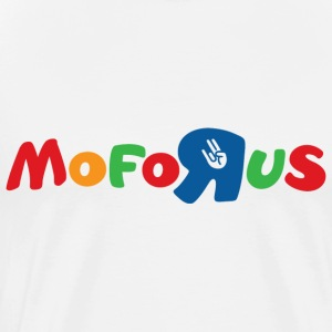 Mofo R Us - Men's Premium T-Shirt