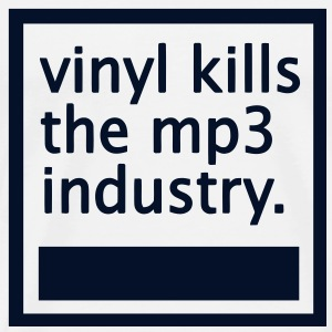 vinyl kills the mp3 industry. #1 - glittery black - Men's Premium T-Shirt