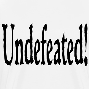 undefeated T-Shirts - Men's Premium T-Shirt
