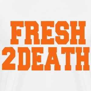 FRESH2DEATH T-Shirts - Men's Premium T-Shirt
