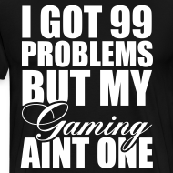 Design ~ 99 Problems T-Shirt