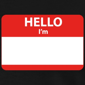 HELLO I'M ... - Men's Premium T-Shirt