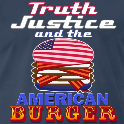 Truth Justic and the American Burger